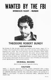 FBI Most Wanted Poster featuring Ted Bundy