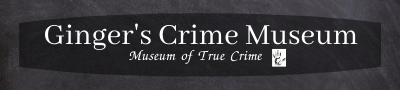 Ginger's Crime Museum